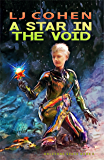 A Star in the Void: Halcyone Space Book 5 (English Edition)