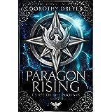 Paragon Rising (Curse of the Phoenix Book 2)