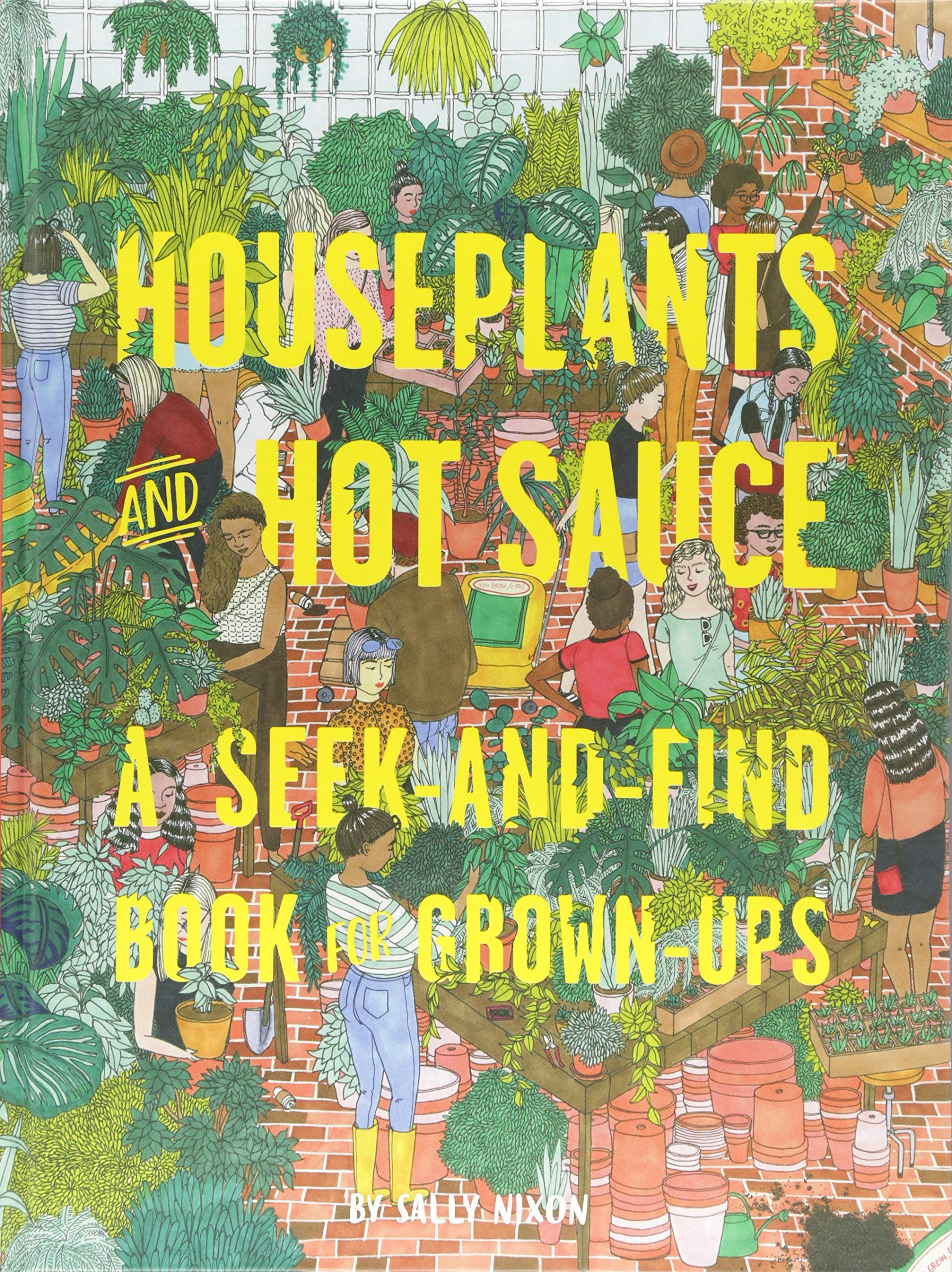 Download Houseplants and Hot Sauce: A Seek-and-Find Book for Grown-Ups PDF