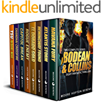 Bodean & Collins: TWO Complete Series, EIGHT Fantastic Thrillers