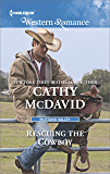Rescuing the Cowboy (Mustang Valley)