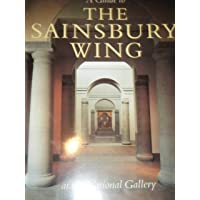 A Guide to the Sainsbury Wing at the