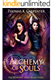 Alchemy of Souls (The Hundred Halls Book 3)