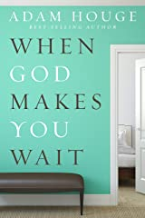When God Makes You Wait (English Edition) eBook Kindle
