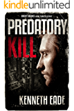Predatory Kill: A Lawyer Brent Marks Legal Thriller (Brent Marks Legal Thriller Series Book 2) (English Edition)