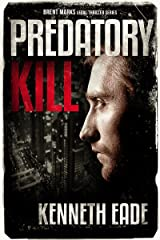Predatory Kill: A Lawyer Brent Marks Legal Thriller (Brent Marks Legal Thriller Series Book 2) Kindle Edition