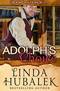 Adolph's Choice (Grooms with Honor Book 7)