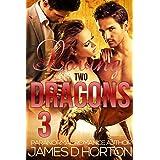 Loving Two Dragons (Awakening Cycle Part 3)