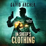 In Sheep's Clothing: A Noah Wolf Thriller, Book 3