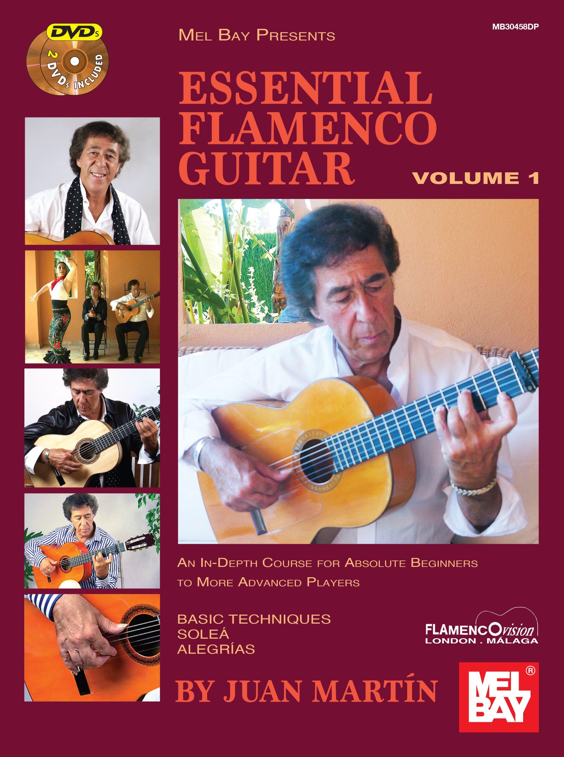 Essential Flamenco Guitar: Volume 1 by Mel Bay Publications Inc