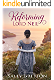 Reforming Lord Neil: A Regency Romance (Inglewood Book 5)