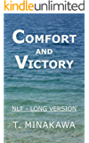 Comfort and Victory: NLT Long Version (English Edition)