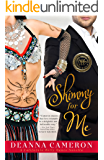 Shimmy for Me (California Belly Dance Romance Series Book 1)