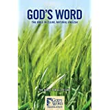 GOD'S WORD Translation: The Bible in Clear, Natural English