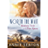Worth the Wait (Bindarra Creek A Town Reborn Book 4)