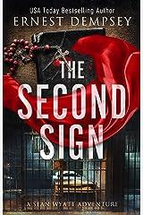 The Second Sign: A Sean Wyatt Archaeological Thriller (Sean Wyatt Adventure Book 19) Kindle Edition