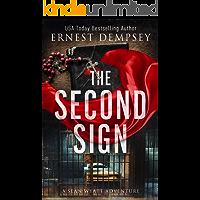 The Second Sign: A Sean Wyatt Archaeological Thriller (Sean Wyatt Adventure Book 19)