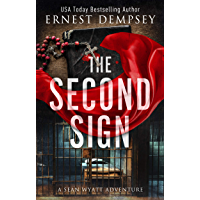 The Second Sign: A Sean Wyatt Archaeological Thriller (Sean Wyatt Adventure Book 19) (English Edition)