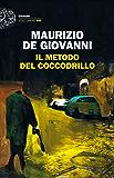 Il metodo del Coccodrillo (Einaudi. Stile libero big)