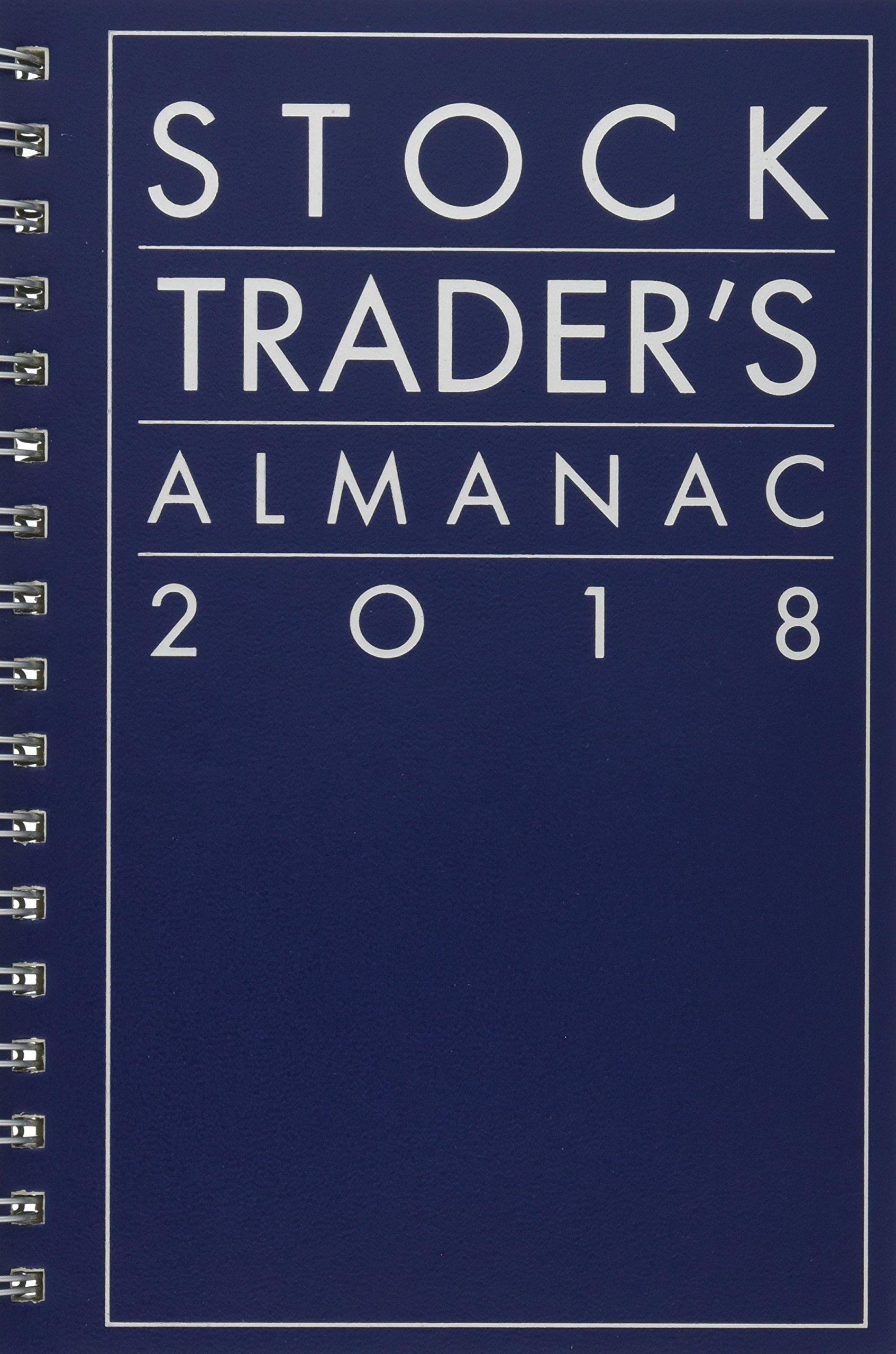 Read Online Stock Trader's Almanac 2018 (Almanac Investor Series) PDF