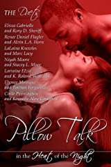 Pillow Talk in the Heat of the Night (Peace in the Storm Publishing Presents) Kindle Edition