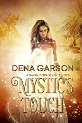 Mystic's Touch (Daughters of Light Book 1) Kindle Edition