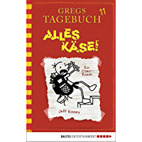 Gregs Tagebuch 11 - Alles Käse! (German Edition)