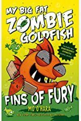 Fins of Fury: My Big Fat Zombie Goldfish Kindle Edition