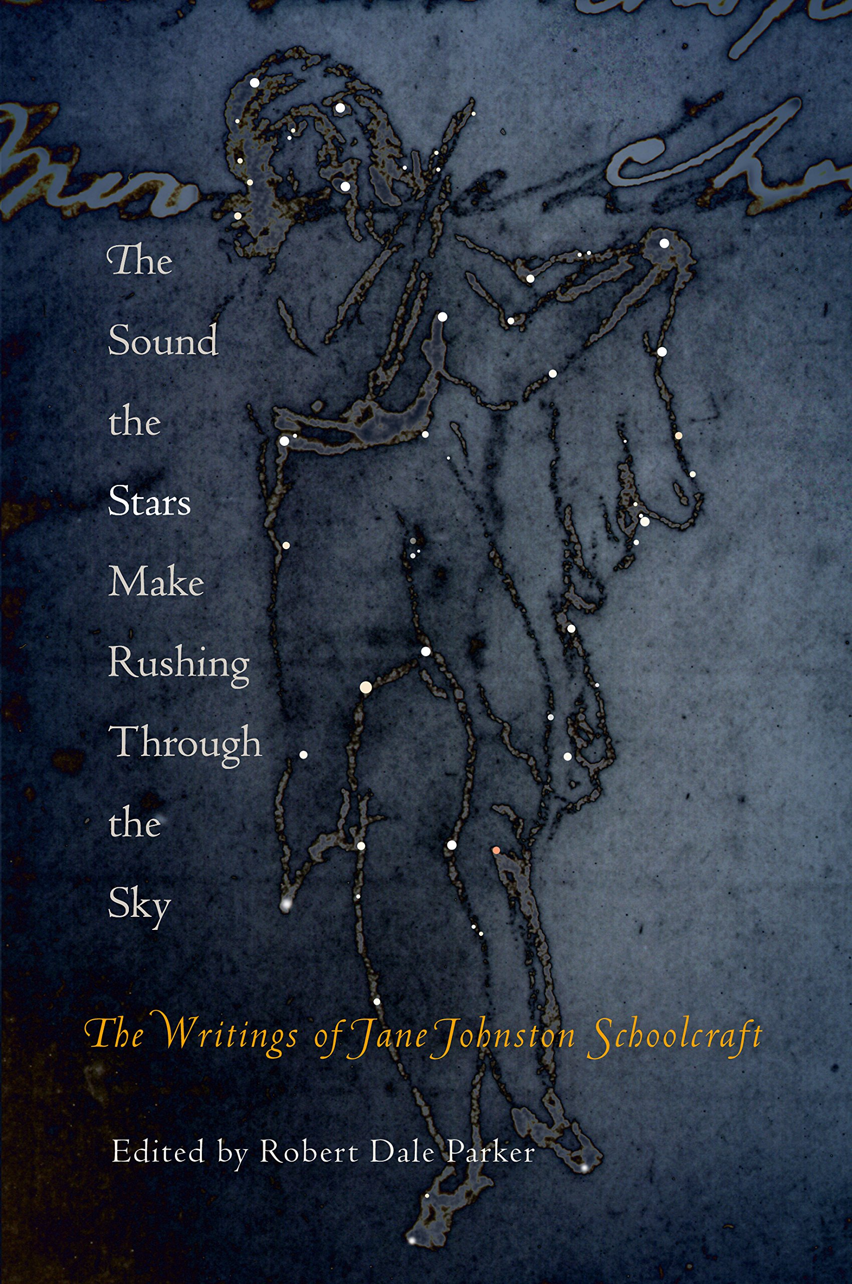 Download The Sound the Stars Make Rushing Through the Sky: The Writings of Jane Johnston Schoolcraft pdf epub