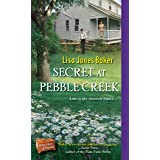 Secret at Pebble Creek (Hope Chest of Dreams Book 4)