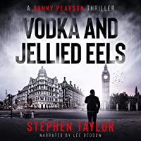 Vodka and Jellied Eels: A Danny Pearson Novel