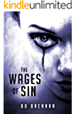 The Wages of Sin: A gripping crime thriller with a killer twist (A Detective India Kane & AJ Colt Crime Thriller)