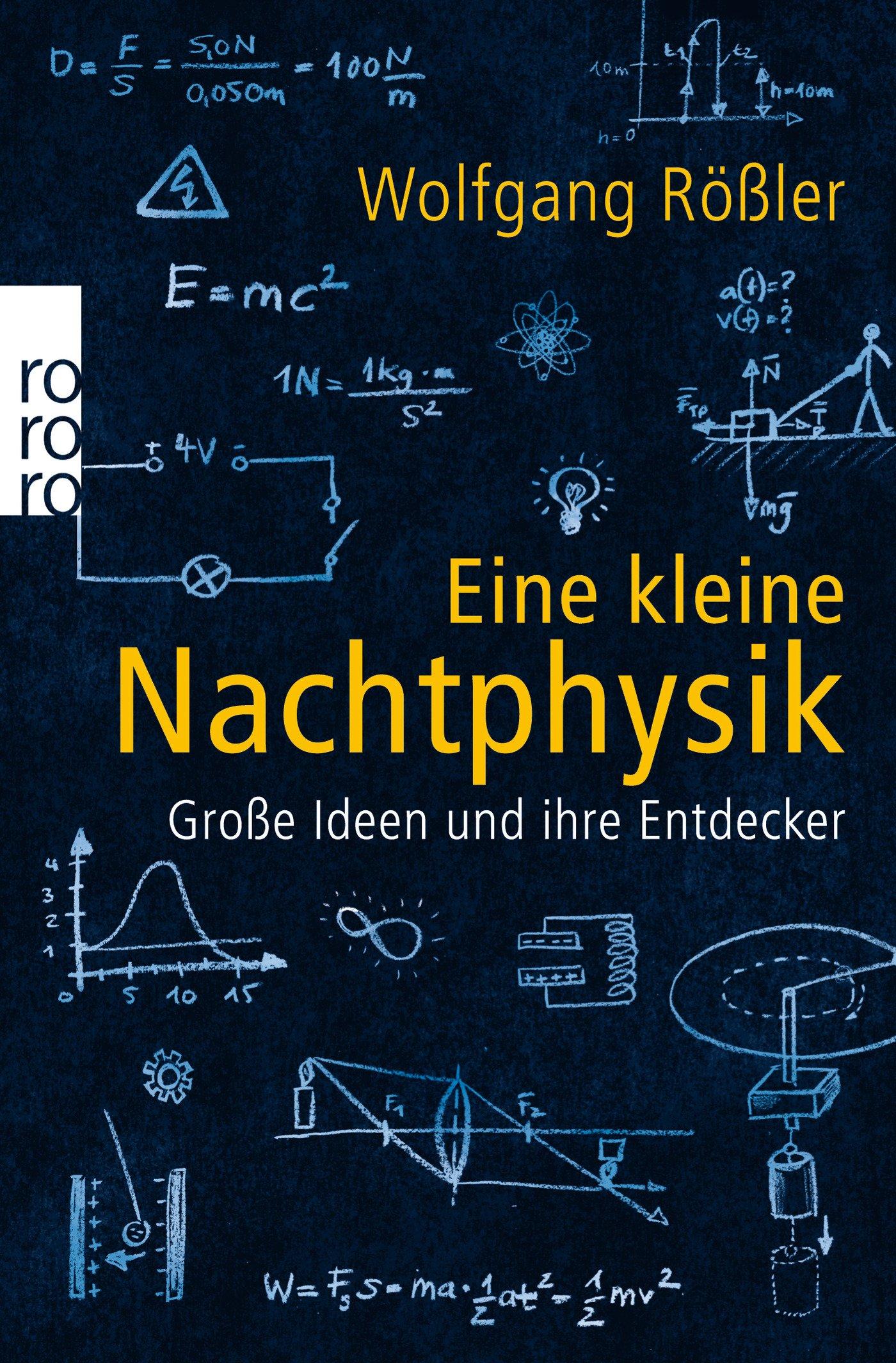 Eine kleine Nachtphysik: Große Ideen und ihre Entdecker: Amazon.de ...