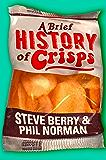 A Brief History of Crisps