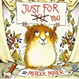 Just for You (Little Critter) (Look-Look)
