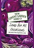 Soup for All Occasions (New Covent Garden Soup Company)