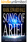 Song of Ariel: A Post-Apocalyptic novel (Blue Light Series Book 3)
