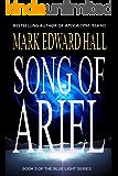 Song of Ariel: A Blue Light Thriller (Blue Light Series Book 3)