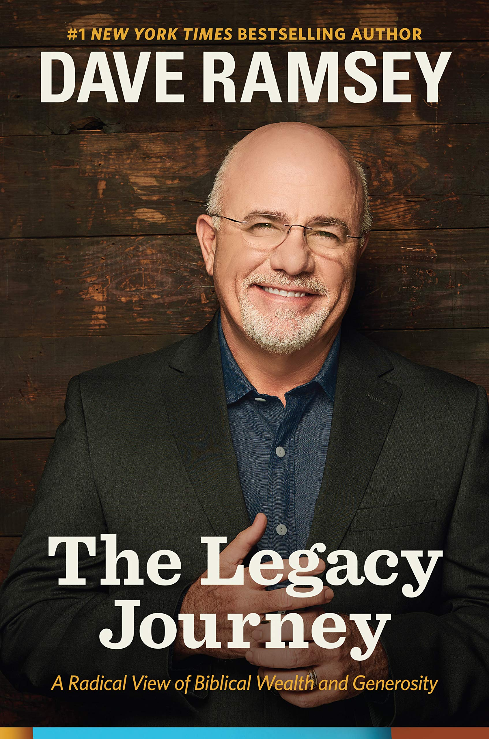 The Legacy Journey  A Radical View Of Biblical Wealth And Generosity  English Edition
