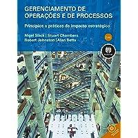 Gerenciamento de Operações e de Processos: Princípios e Práticas de Impacto Estratégico