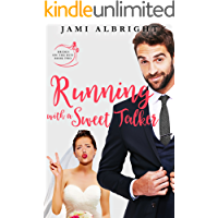Running with a Sweet Talker (Brides on the Run Book 2)