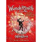 Wundersmith: The Calling of Morrigan Crow Book 2 (Nevermoor) (English Edition)
