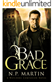 Bad Grace: A Watchers Companion Novel