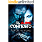 El último contrato: (The last contract) (Spanish Edition)