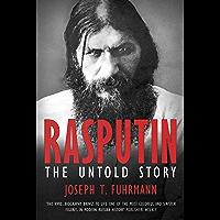 Rasputin: The Untold Story (English Edition)