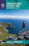 Ireland's Wild Atlantic Way: A Walking Guide (Collins Press Guide)