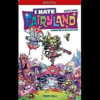I hate Fairyland 01: Verrückt bis an ihr seliges Ende