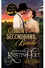 Gideon's Secondhand Bride (Six Brides for Six Gideons Book 1) Kindle Edition