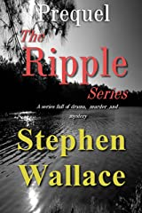 Prequel To The Ripple Series Kindle Edition