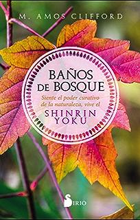 BAÑOS DE BOSQUE (Spanish Edition)